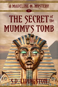 Madeline M - The Secret of the Mummy's Tomb