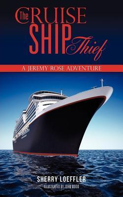 The Cruise Ship Thief